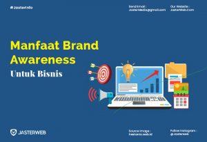 Manfaat Brand Awareness untuk Bisnis