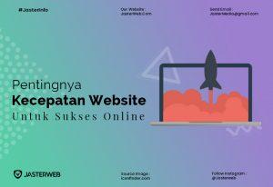Pentingnya Kecepatan Website untuk Sukses Online
