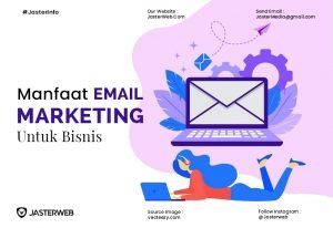 Manfaat Email Marketing Untuk Bisnis