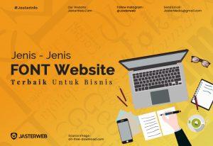Jenis Font Website Terbaik Untuk Kebutuhan Bisnis