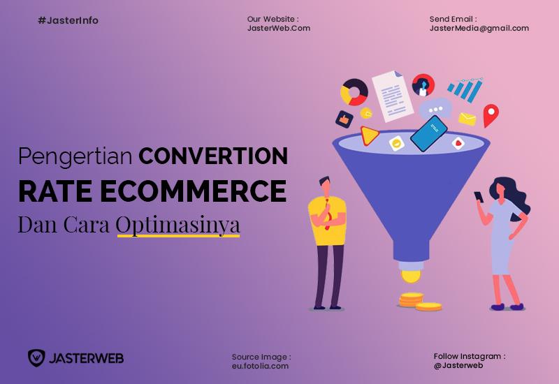 Pengertian Conversion Rate Ecommerce dan Cara Optimasinya