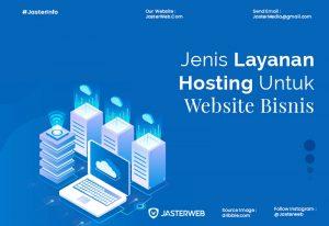 Jenis Layanan Hosting Untuk Website Bisnis