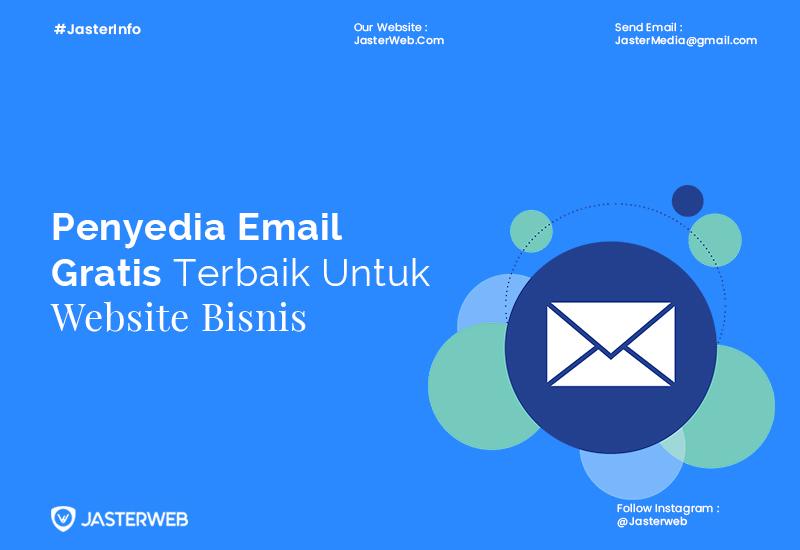 Penyedia Email Gratis Terbaik Untuk Website Bisnis