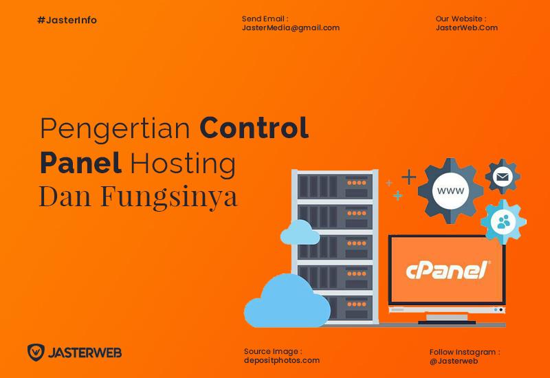 Pengertian Control Panel Hosting dan Fungsinya Untuk Website