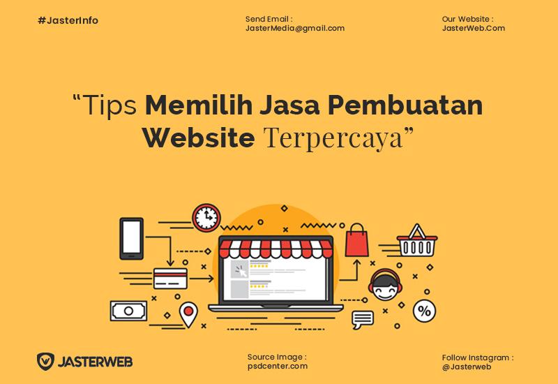 Tips Memilih Jasa Pembuatan Website Perusahaan Terpercaya