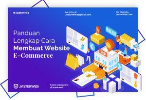 Panduan Lengkap Cara Pembuatan Website E-Commerce