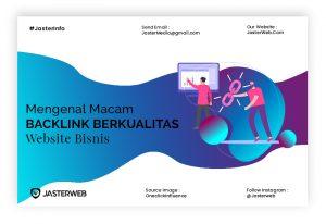 Mengenal Macam-macam Backlink Berkualitas Website Bisnis