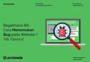 Bagaimana Sih, Cara Menemukan Bug pada Website? Nih Tipsnya!
