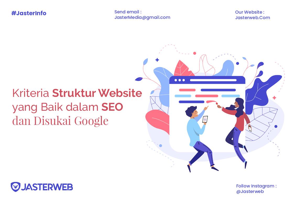 Kriteria Struktur Website yang Baik dalam SEO dan Disukai Google