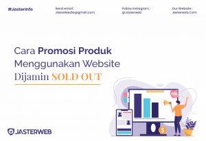 Cara Promosi Produk Menggunakan Website Dijamin Sold Out