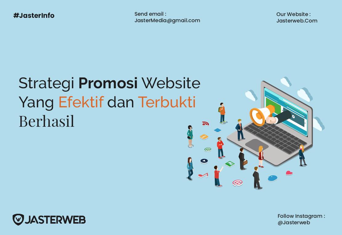 Strategi Promosi Website yang Efektif dan Terbukti Berhasil