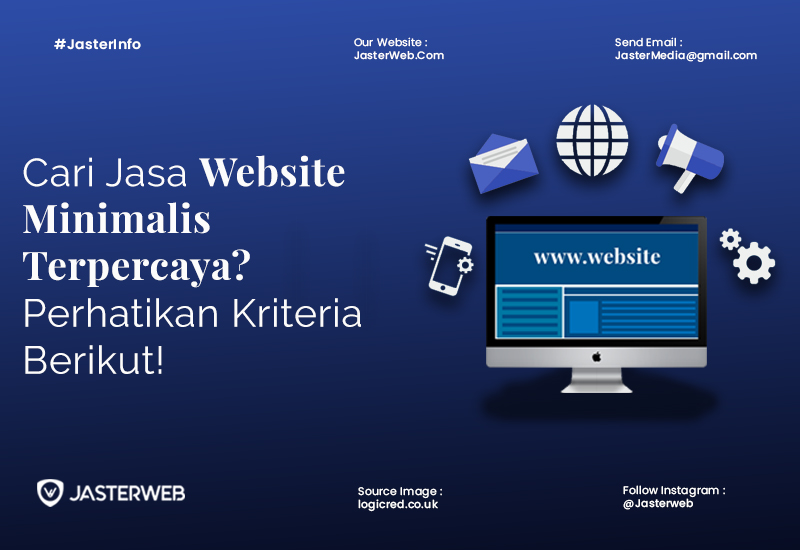 Cari Jasa Website Minimalis Terpercaya? Perhatikan Kriteria Berikut!