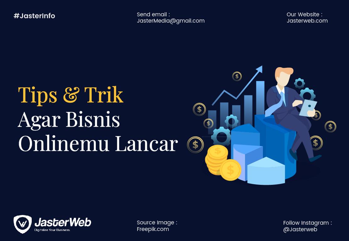 Tips & Trik agar bisnis onlinemu lancar