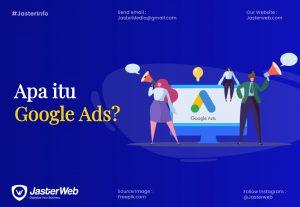 Apa itu Google Ads? Apa saja keuntungannya?