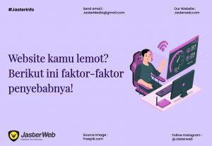 Website kamu lemot? Berikut ini faktor-faktor penyebabnya!