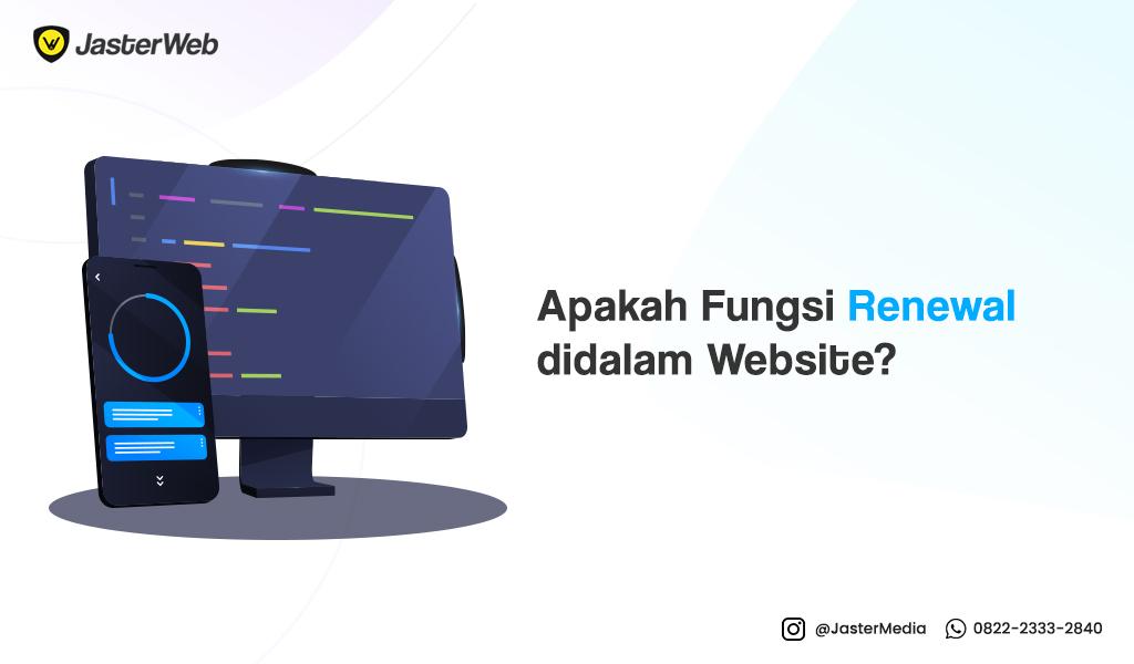 Pentingkah Renewal didalam Website?