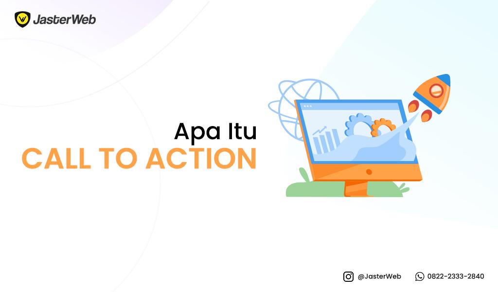 Apa Itu Call to Action (CTA)?