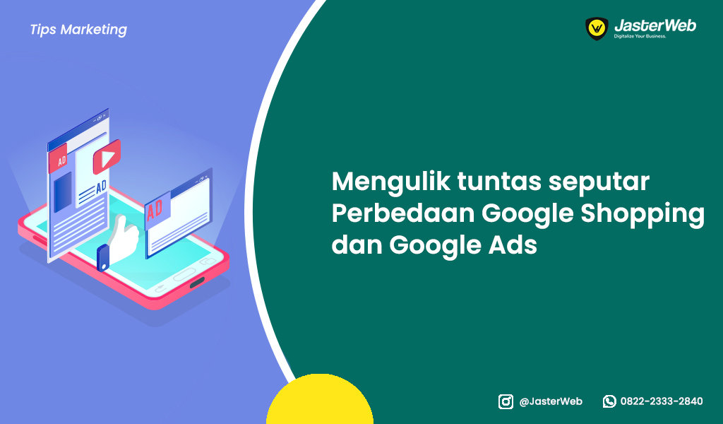 Mengulik tuntas seputar Perbedaan Google Shopping dan Google Ads